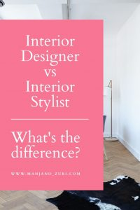 difference between interior designer and interior stylist